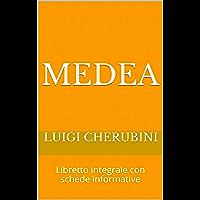 Medea: Libretto integrale con schede informative (Libretti d'opera Vol. 16) (Italian Edition) book cover