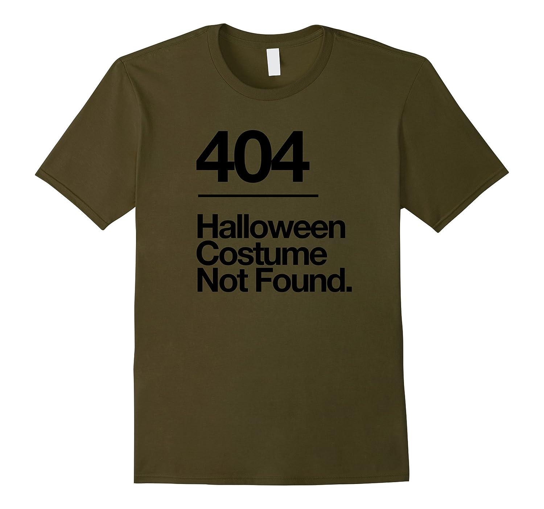 404 Costume Not Found Shirt Funny Halloween Fail T-Shirt-FL