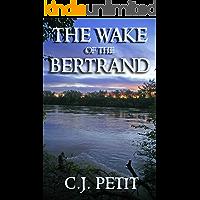 The Wake of the Bertrand