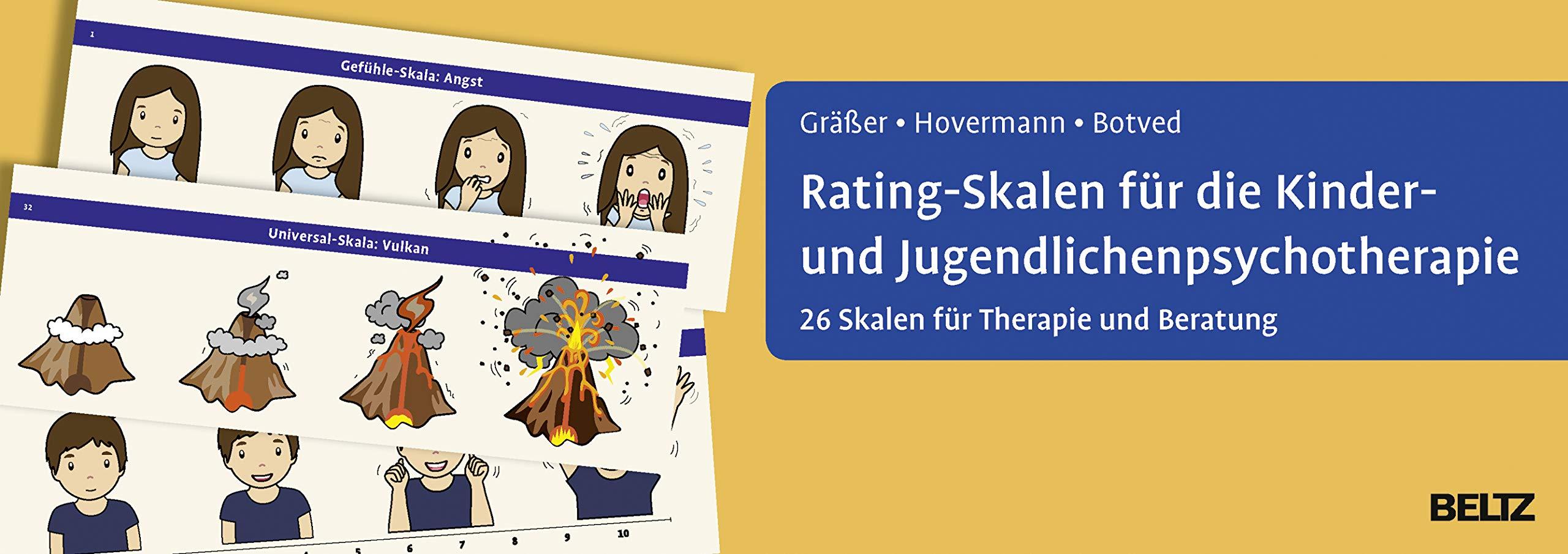 Rating-Skalen für die Kinder- und Jugendlichenpsychotherapie: 26 Skalen für Therapie und Beratung