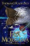 Fata Morgana (The Free Lanes Book 3)