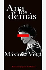 Ana y los Demás: (novela) (Spanish Edition) Kindle Edition