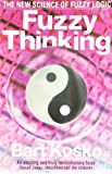 Fuzzy Thinking: The New Science of Fuzzy Logic
