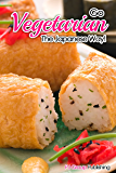 Go Vegetarian - The Japanese Way! (Japanese Cooking, Vegetarian Cookbook, Vegetarian Recipes)
