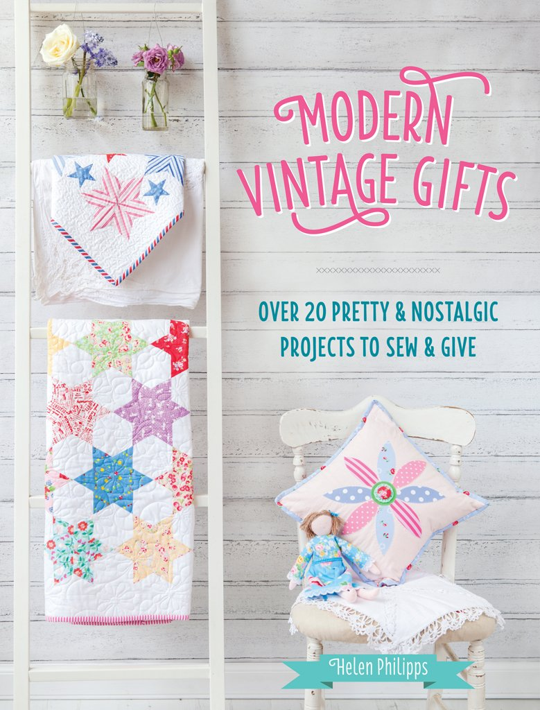 Download Modern Vintage Gifts: Over 20 Pretty and Nostalgic Gifts to Sew and Give pdf epub