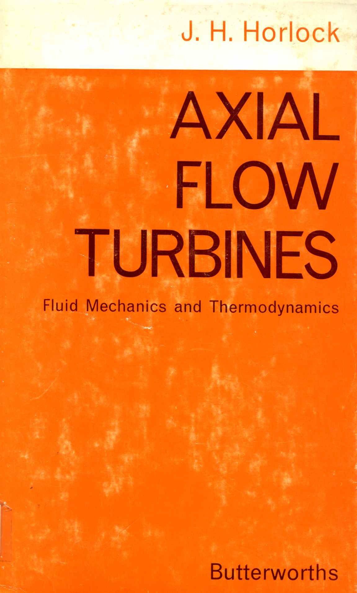 Axial Flow Turbines J H Horlock Amazon Books