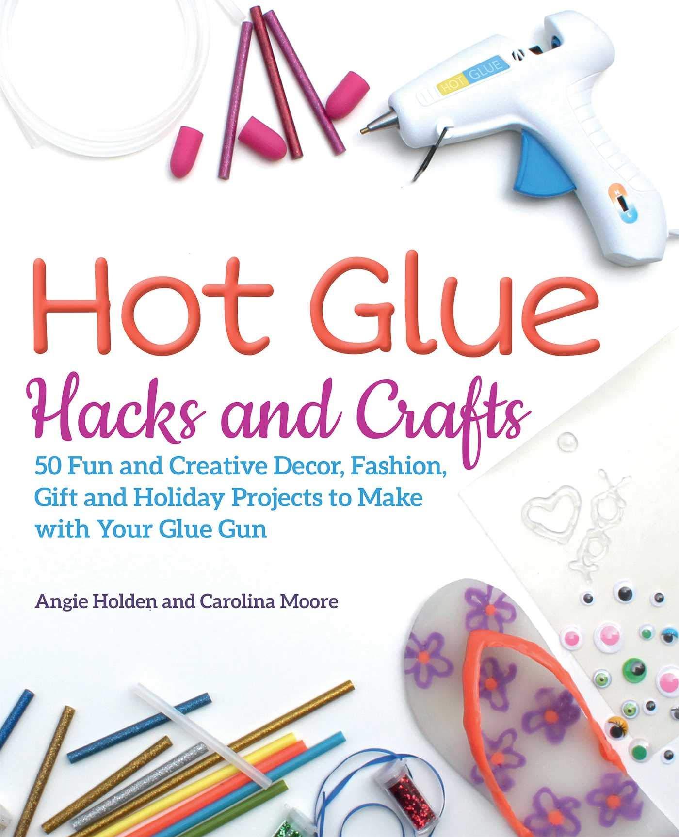 15 Clever Hot Glue Gun Craft Ideas Tip Junkie