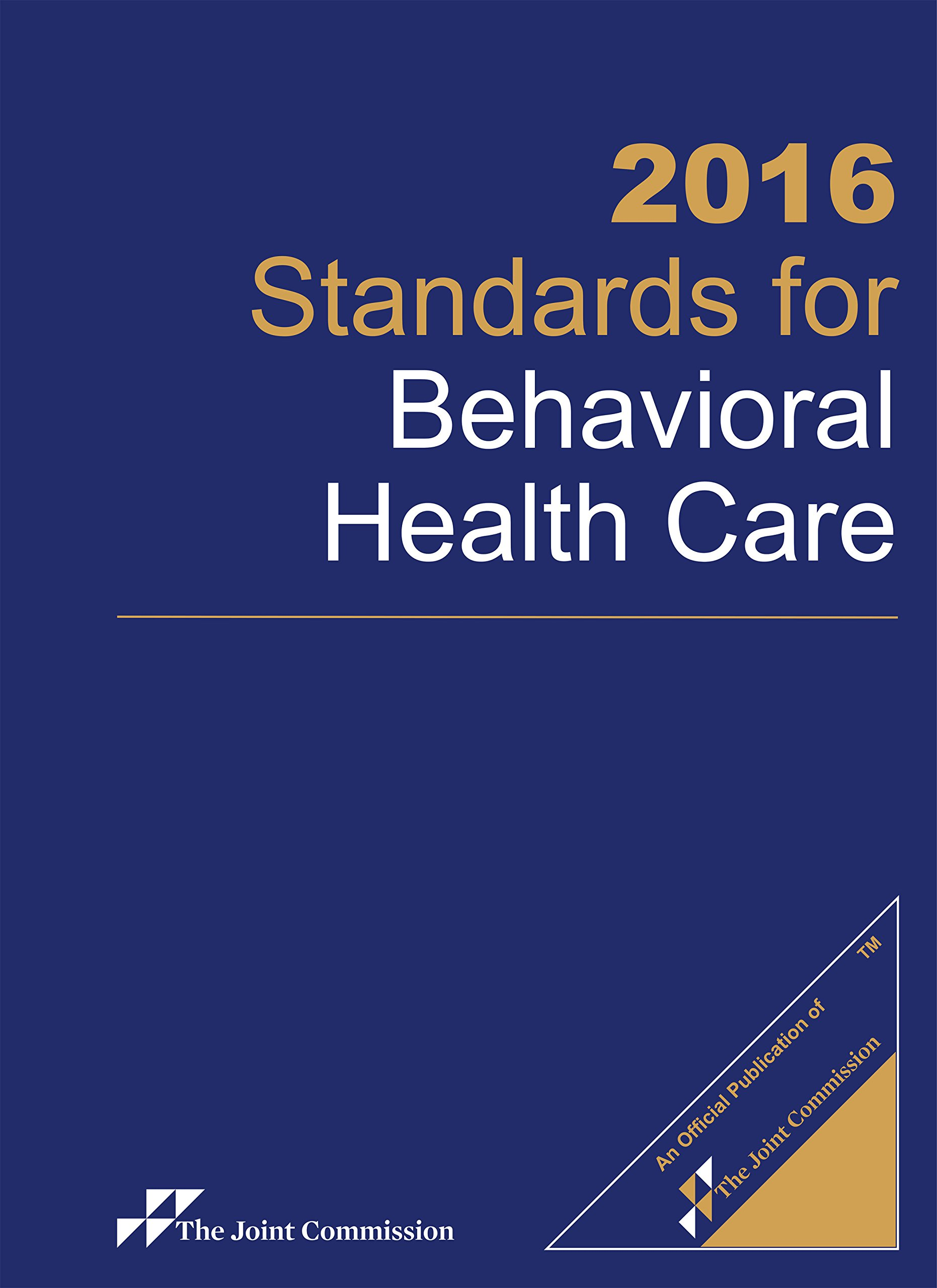 2016 Standards for Behavioral Health Care
