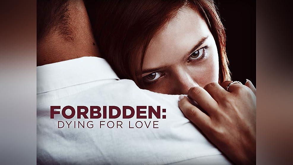 Forbidden: Dying For Love - Season 1