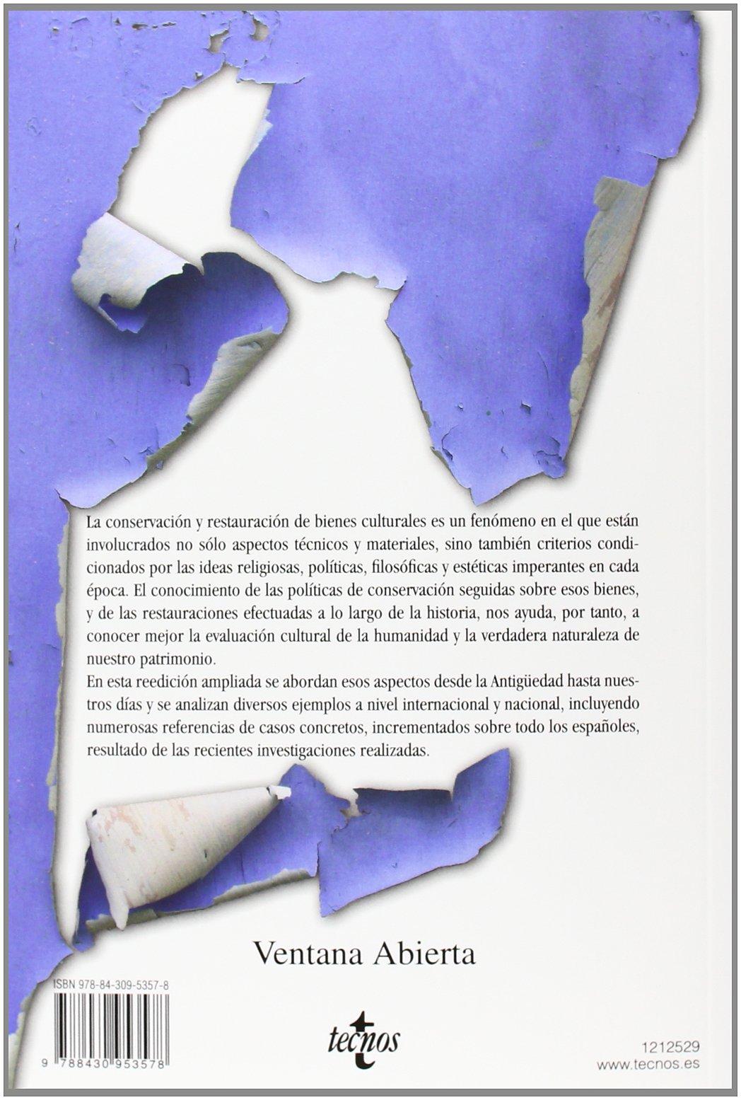 Historia de la conservación y la restauración: Desde la Antigüedad hasta el siglo XX Ventana Abierta: Amazon.es: Ana Mª Macarrón Miguel: Libros