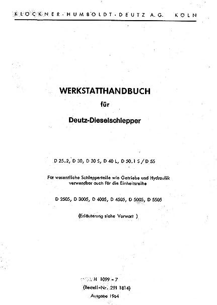 Deutz Werkstatthandbuch Fahrgestell für Traktor D55