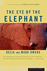 The Eye of the Elephant: An Epic Adventure in the African Wilderness Paperback