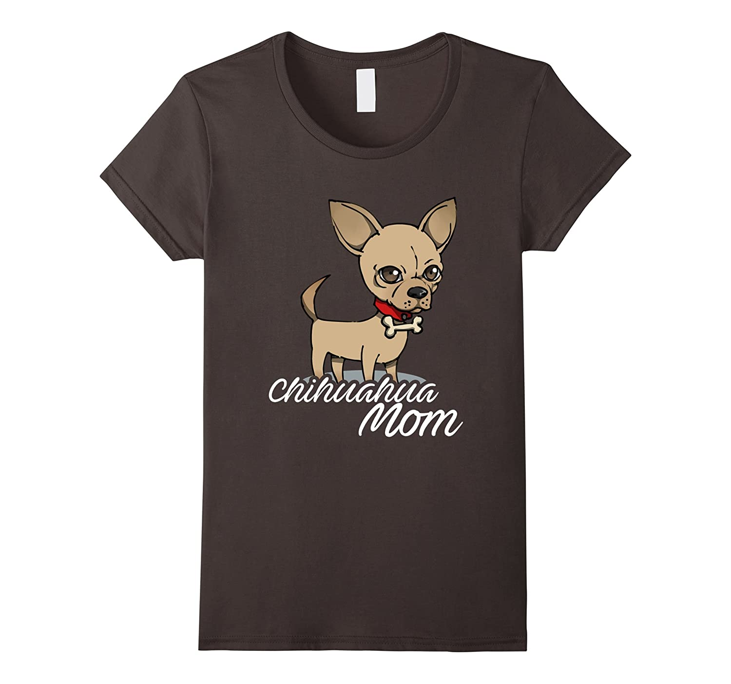 Womens Chihuahua Dog Mom Shirt Mothers Day Pet Owner