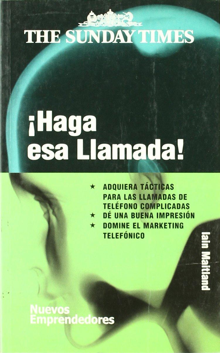Download Haga esa llamada/ Make that call! (Nuevos Emprendedores) (Spanish Edition) ebook