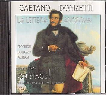 La Lettera Anonima - Gaetano Donizetti, Franco Caracciolo: Amazon ...