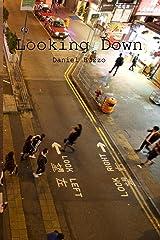 Looking Down Paperback