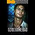 Good Gone Bad (The Fallen Men Book 3)