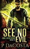See No Evil: Volume 3
