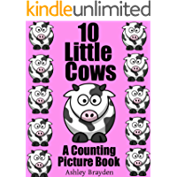 10 Little Cows (A Counting Picture Book)