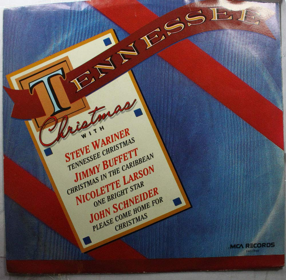 SIDE 1:Steve Wariner (1) | Jimmy Buffett (2) SIDE 2: Nicolette Larson (1) | John Schneider (2) 45 RPM 1. Tennessee Christmas 2. Christmas In The Caribbean / 1. One Bright Star 2. Please Come Home For Christmas