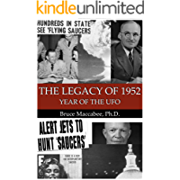 The Legacy of 1952: Year of the UFO