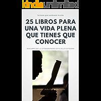25 libros para una vida plena que tienes que conocer