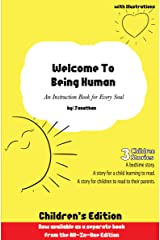 Welcome To Being Human (Children's Edition): An Instruction Book for Every Soul Kindle Edition