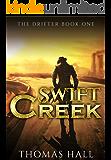 Swift Creek (The Drifter Book 1)