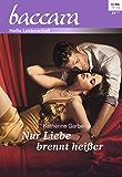 Nur Liebe brennt heißer (Baccara 1951)