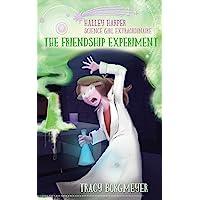 Halley Harper, Science Girl Extraordinaire: The Friendship Experiment