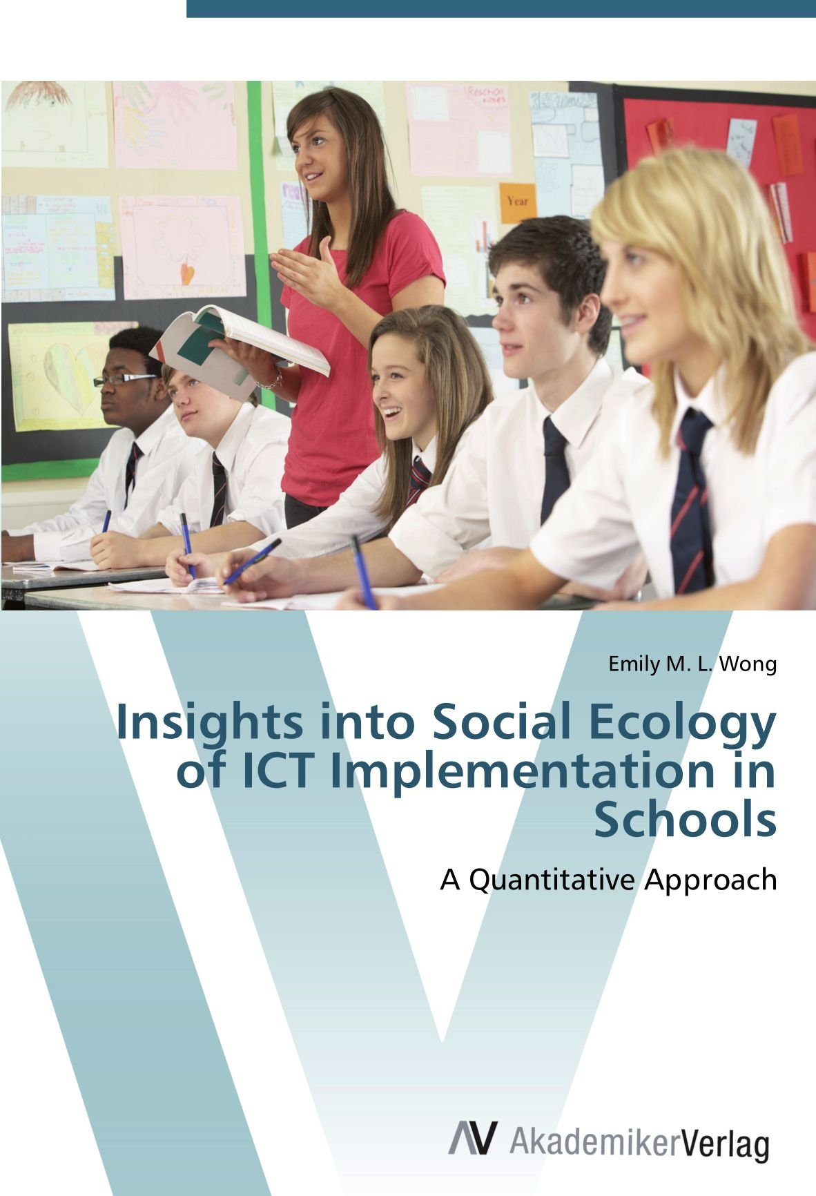 Download Insights into Social Ecology of ICT Implementation in Schools: A Quantitative Approach pdf