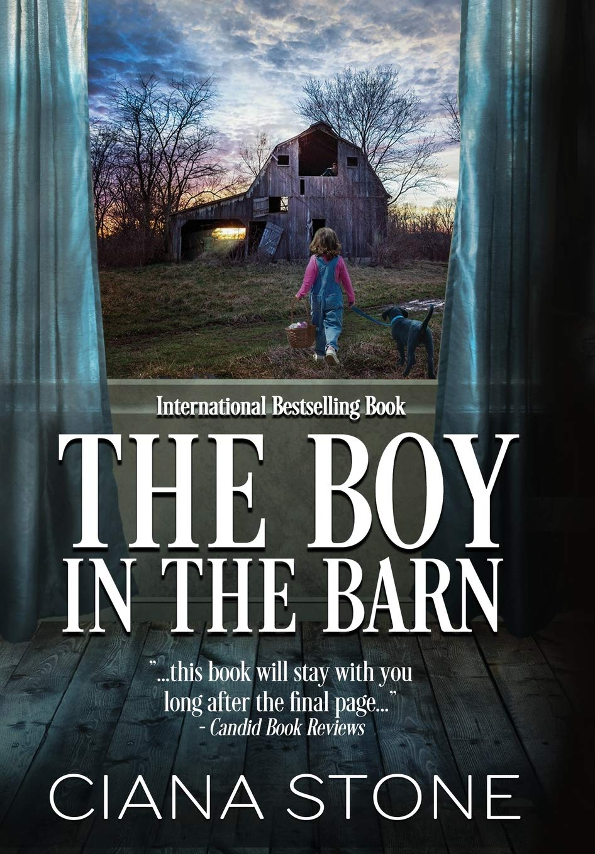 The Boy in the Barn: Stone, Ciana, Featherstone, Syneca: 9780998580852: Amazon.com: Books