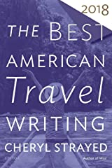 Best American Travel Writing 2018 (The Best American Series ®) Paperback