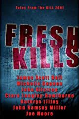 Fresh Kills, Tales from the Kill Zone Kindle Edition