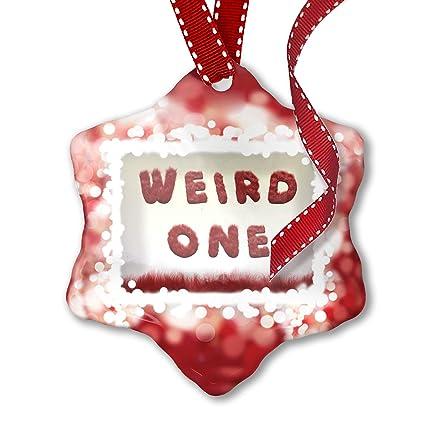 Wierd Christmas Ornament.Amazon Com Neonblond Christmas Ornament Weird One Red