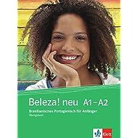 Beleza! neu: Brasilianisches Portugiesisch für Anfänger. Übungsbuch