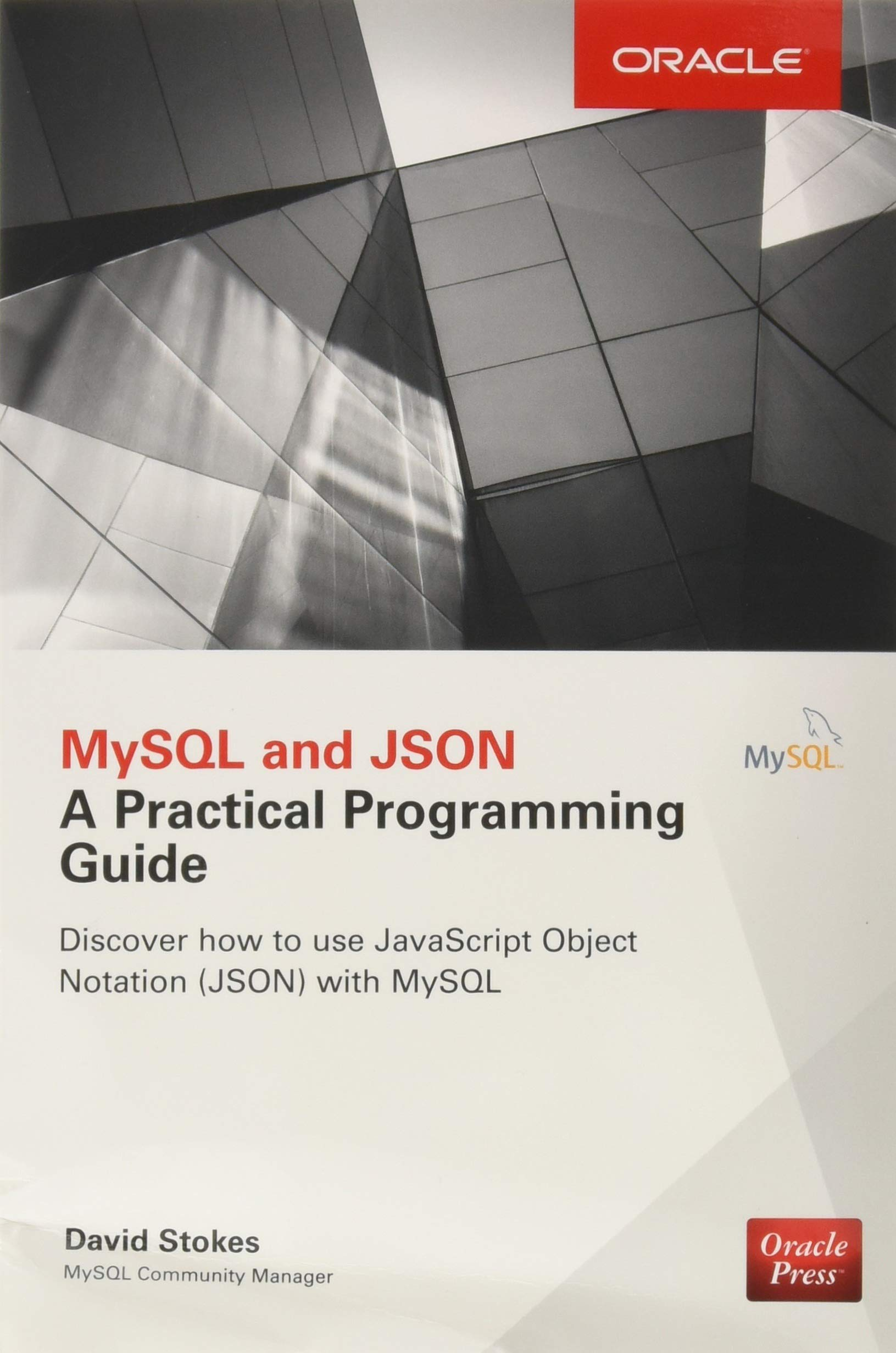 Mysql And Json A Practical Programming Guide Amazon David