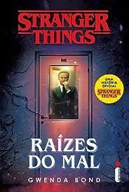 Stranger Things: Raízes Do Mal.série Stranger Things - Volume 1