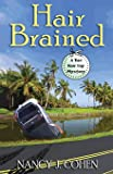 Hair Brained (The Bad Hair Day Mysteries) (Volume 14)