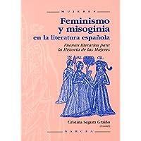 Feminismo y Misoginia En La Literatura E (Mujeres)