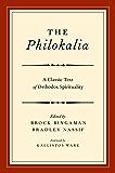 The Philokalia: A Classic Text of Orthodox Spirituality
