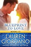 Blueprint to Love: Books 1 - 3