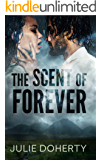 The Scent of Forever