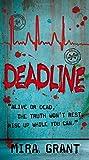 Deadline (The Newsflesh Trilogy, Band 2)