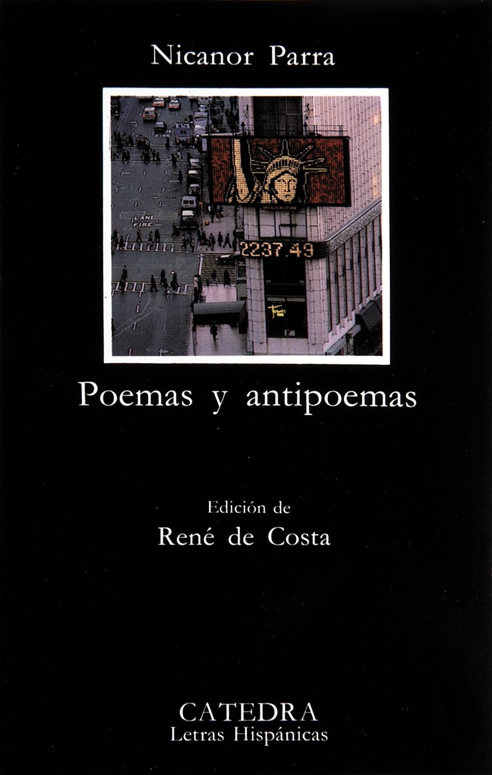 Poemas Y Antipoemas Parra Nicanor 9788437607771 Books