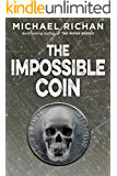 The Impossible Coin (The Downwinders Book 2)