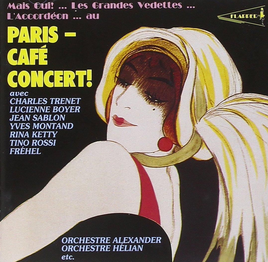 Paris - Cafe Concert!