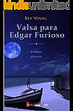 Valsa para Edgar Furioso