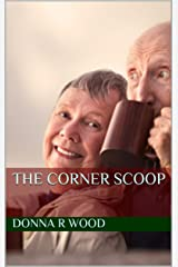 The Corner Scoop Kindle Edition