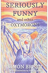 Seriously Funny, and Other Oxymorons (Gift Books) Hardcover